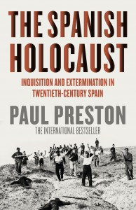 The Spanish Holocaust, by Paul Preston, jacket image